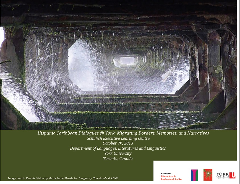 Hispanic Caribbean Dialogues @ York: Migrating Borders, Memories, and Narratives.