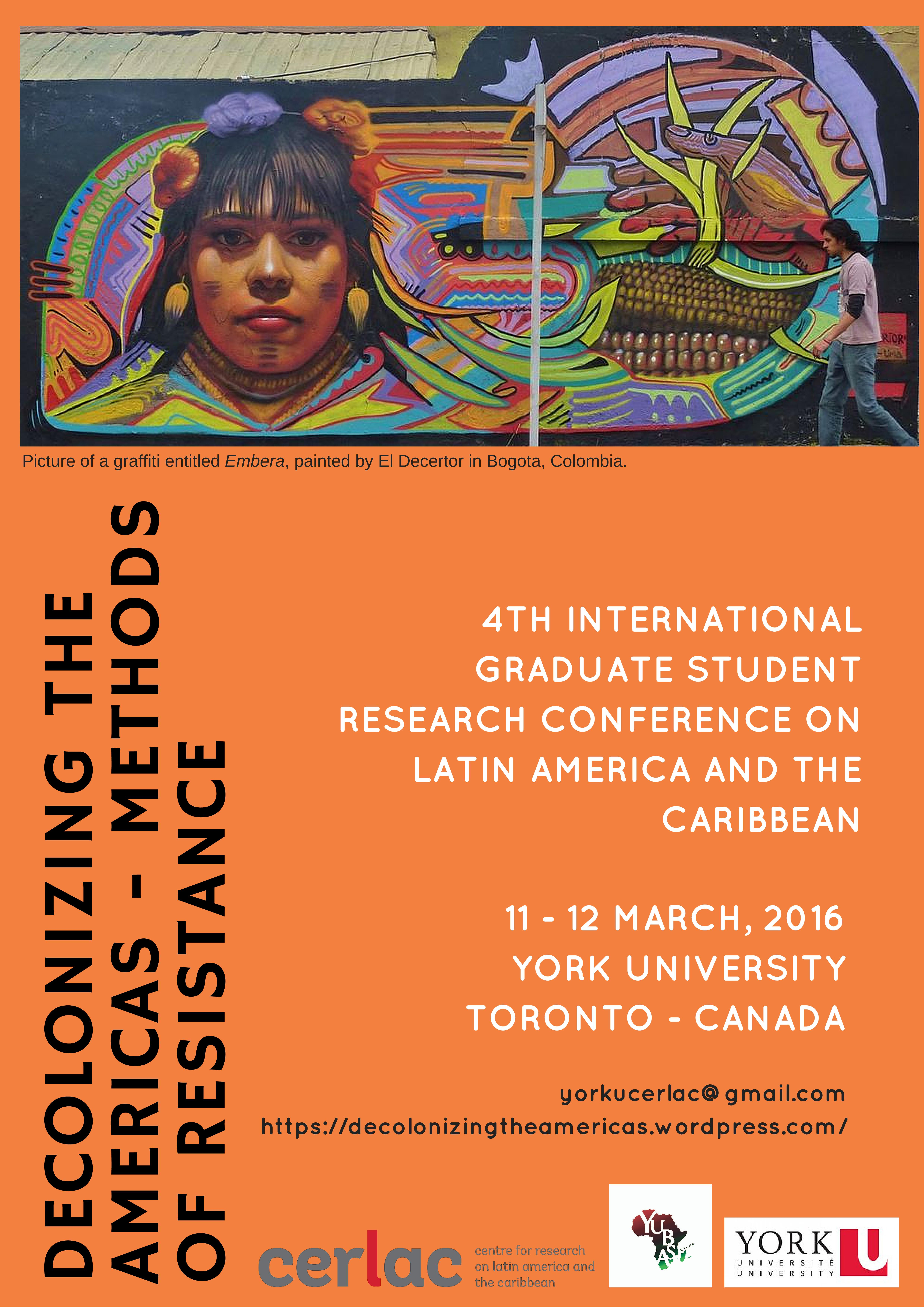 Decolonizing the Americas, Methods of Resistance, York Graduate Conference, CERLAC
