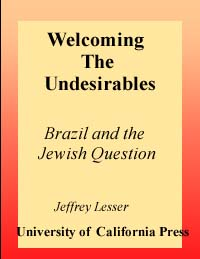 Welcoming the Undesirables