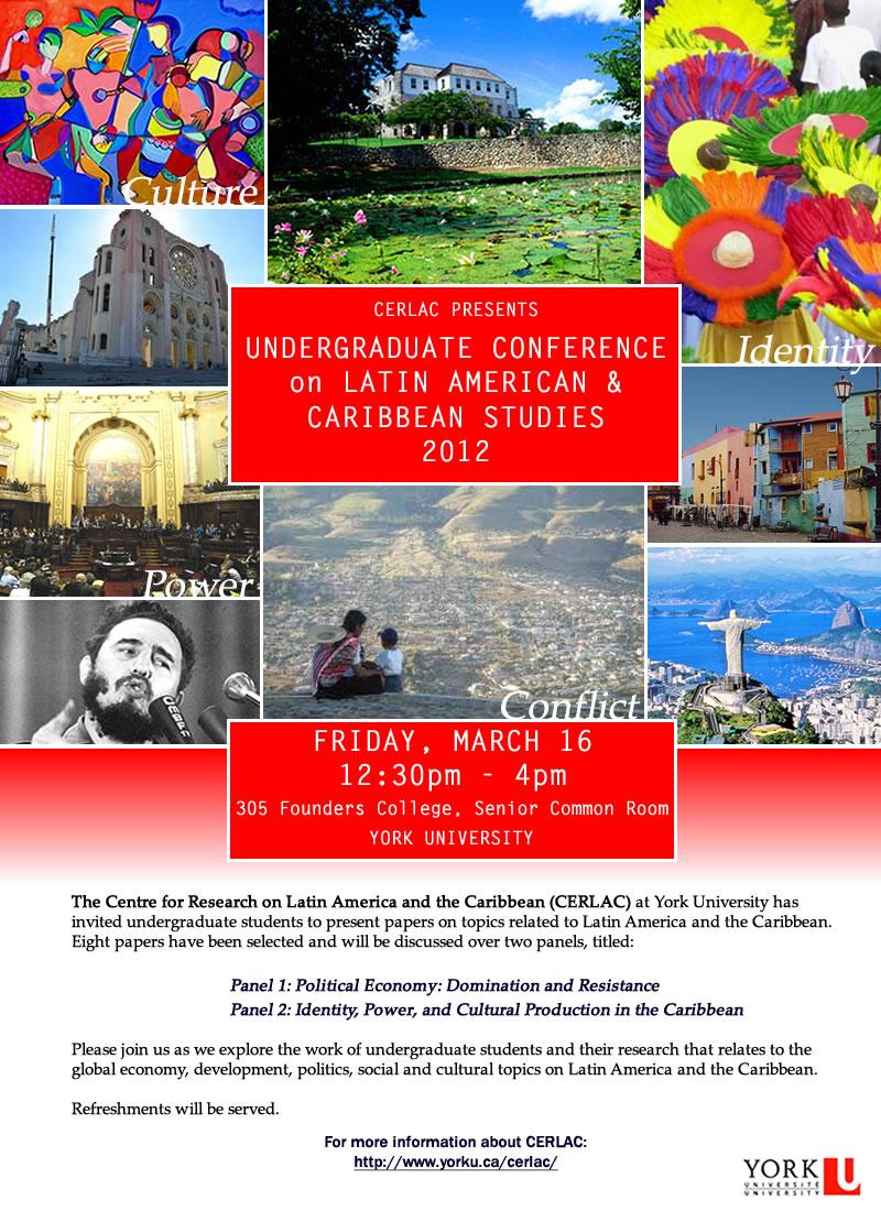 Undergraduate Conference in Latin American & Caribbean Studies 2012
