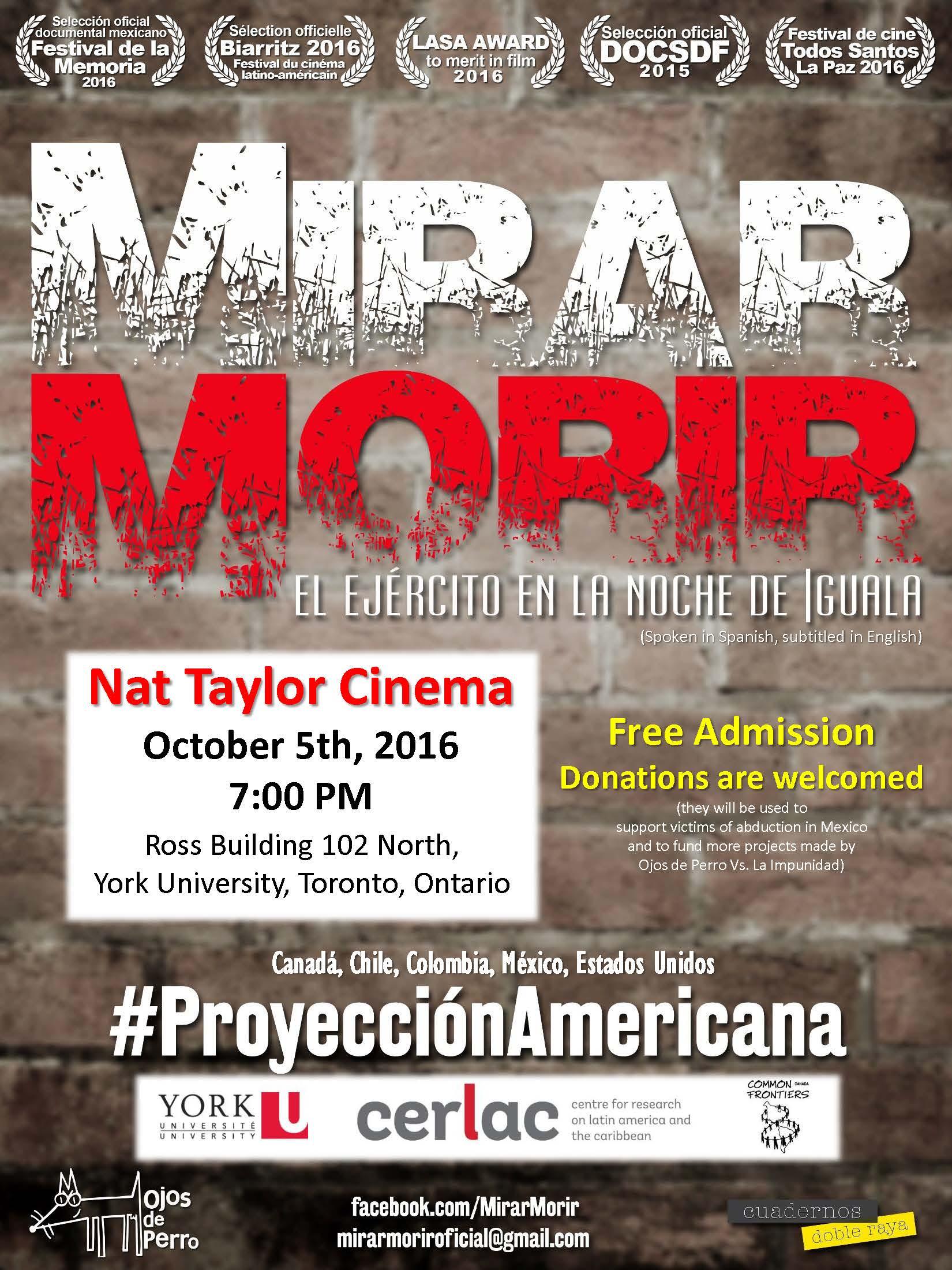 Mirar Morir. El Ejercito en la noche de Iguala. @ Nat Taylor Cinema (Ross Building 102 N) | Toronto | Ontario | Canada