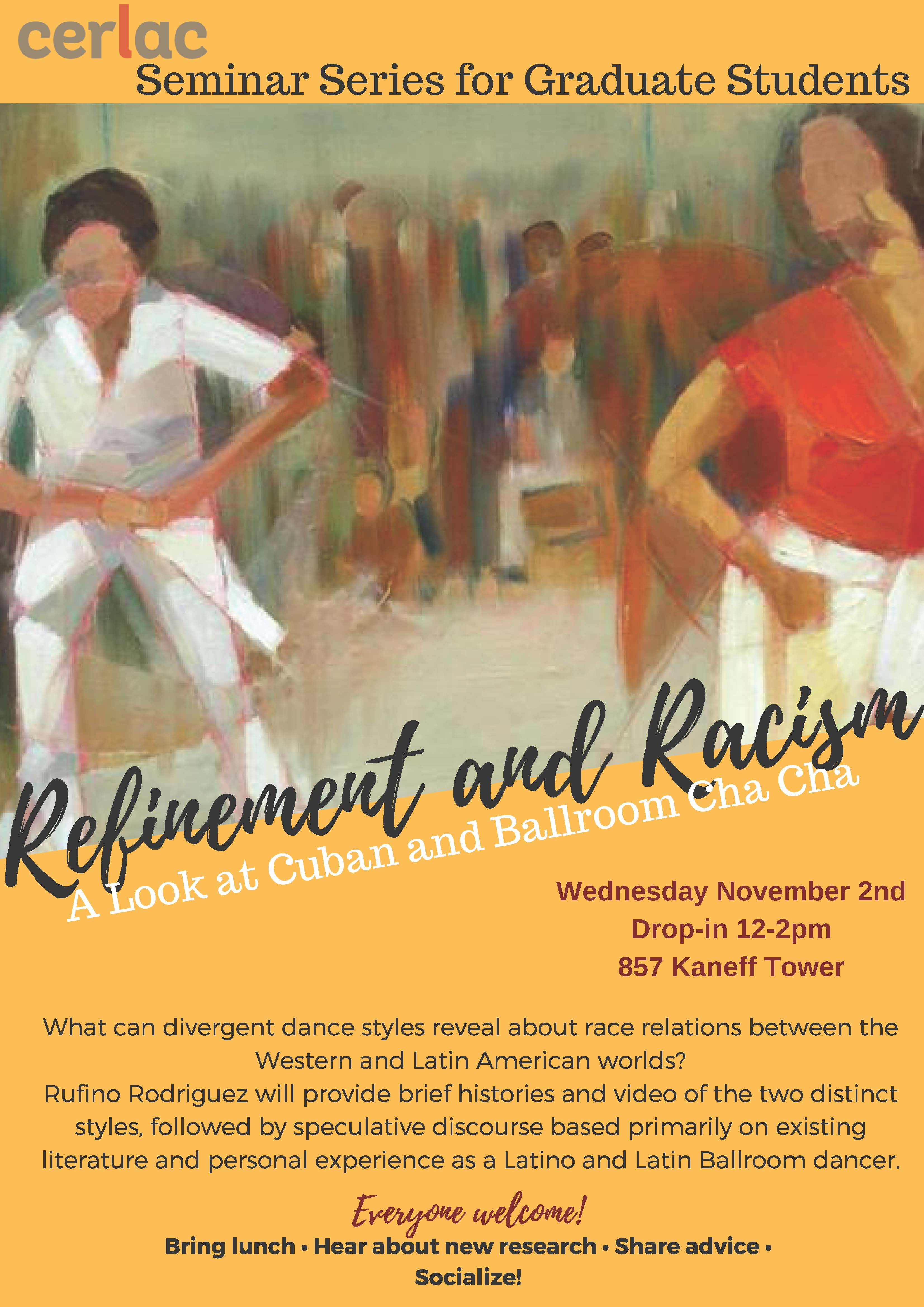 Seminar Series for Graduate Students. Refinement and Racism. A Look at Cuban and Ballroom Cha Cha @ Kaneff Tower 857 | Toronto | Ontario | Canada