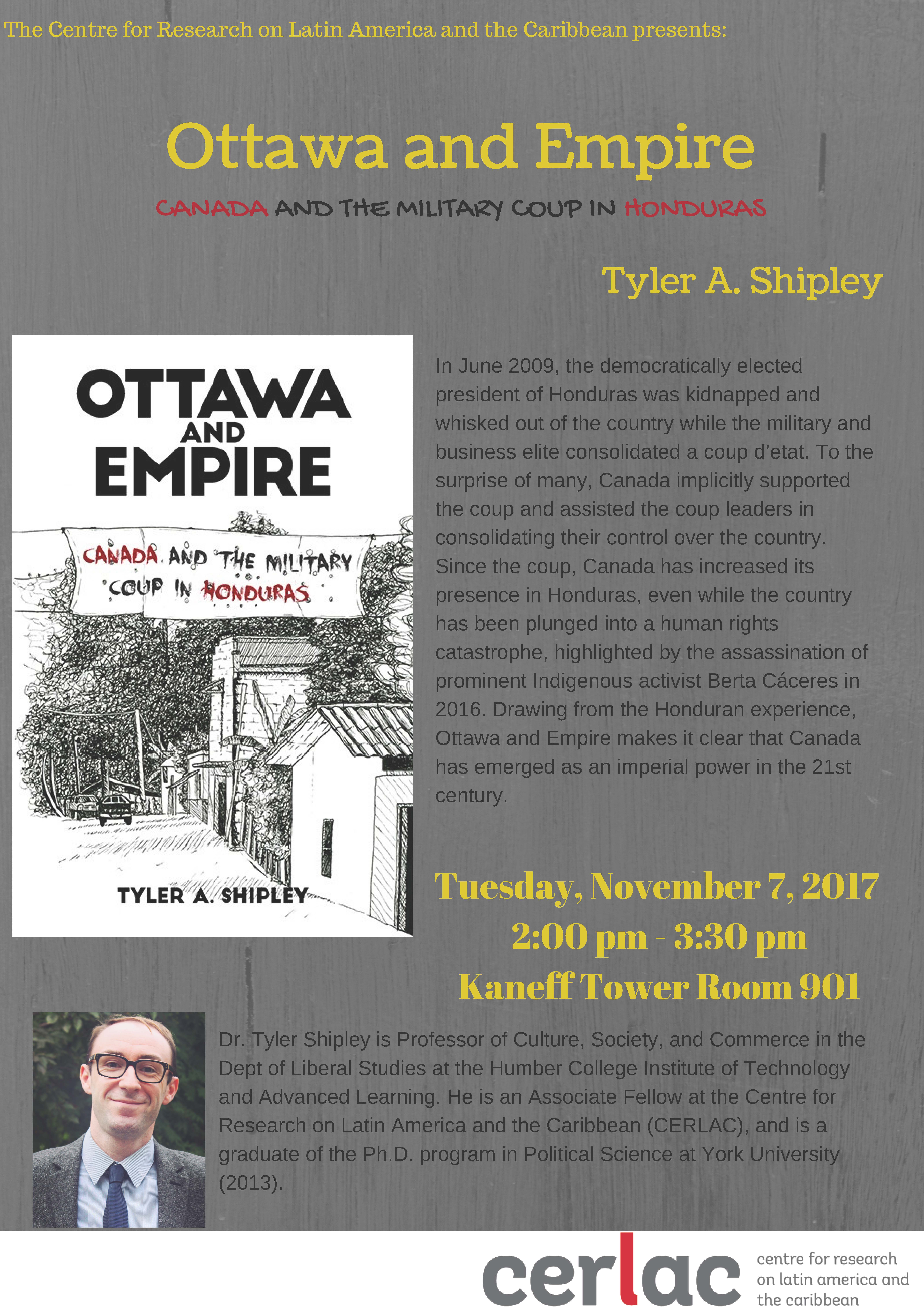 Ottawa and Empire. Canada and the Military Coup in Honduras @ Kaneff Tower 956