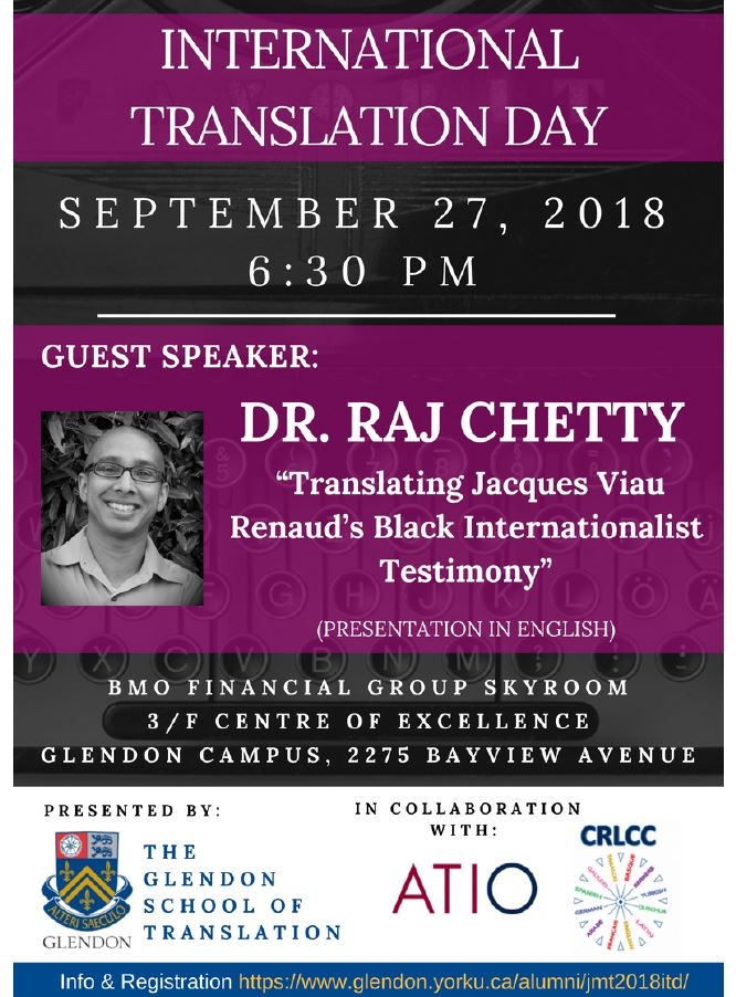 """Translating Jacques Viau Renaud's Black Internationalist Testimony"".  Guest Speaker:  Dr. Raj Chetty @ Glendon Campus  