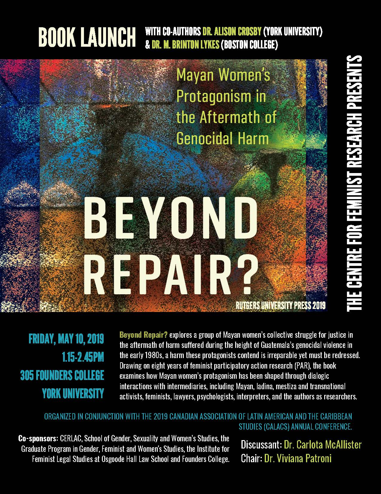 CFR Book launch:  Beyond Repair?: Mayan Women's Protagonism in the Aftermath of Genocidal Harm @ 305 Founders College