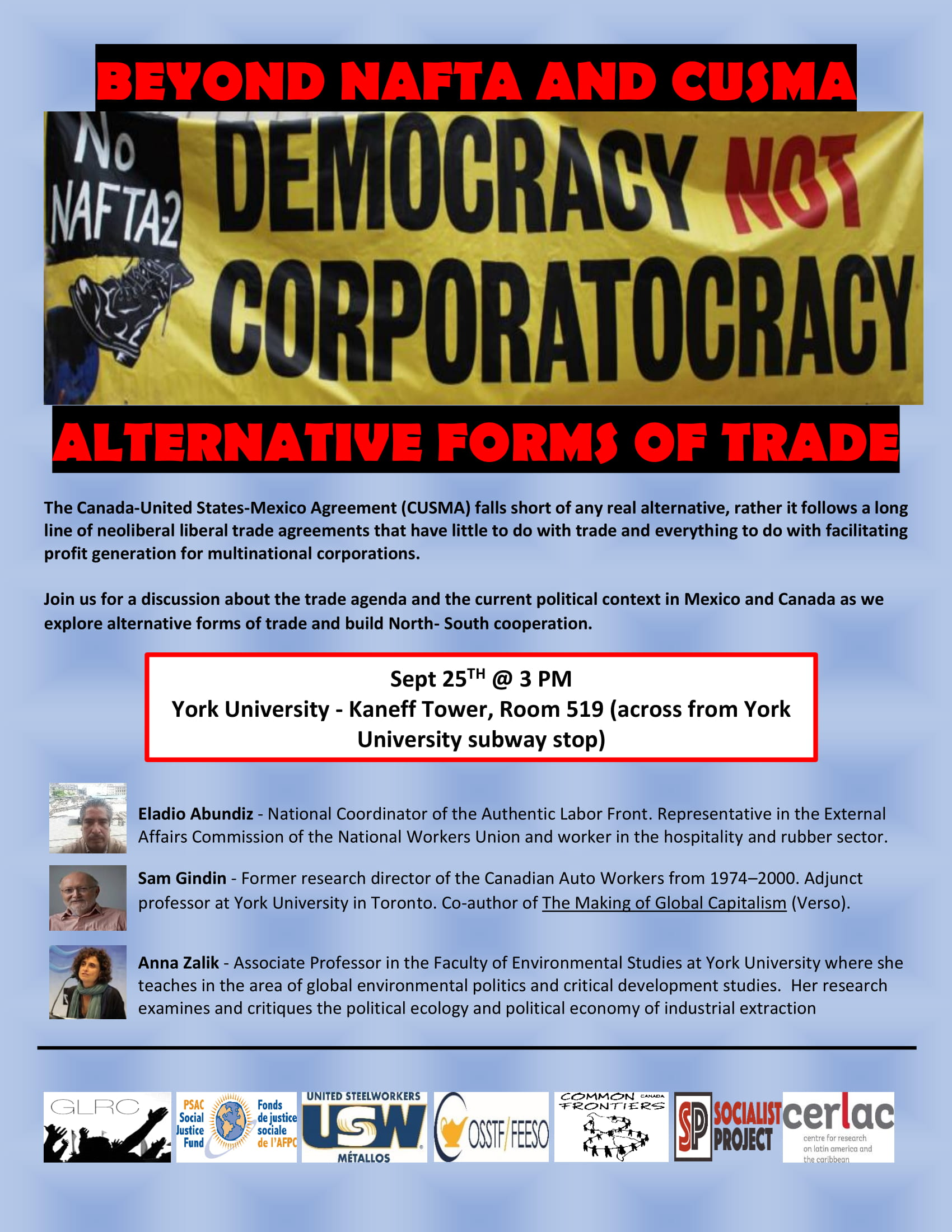 Beyond NAFTA and CUSMA. Democracy Not Corporatocracy. Alternative Forms of Trade. @ Kaneff Tower 519
