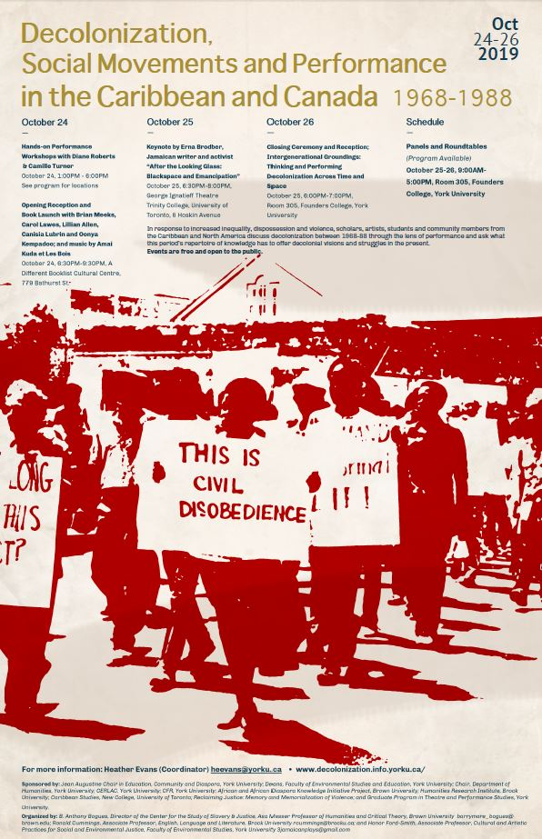 Decolonization, Performance and Social Movements in the Caribbean and Canada (1968-1988). @ York University