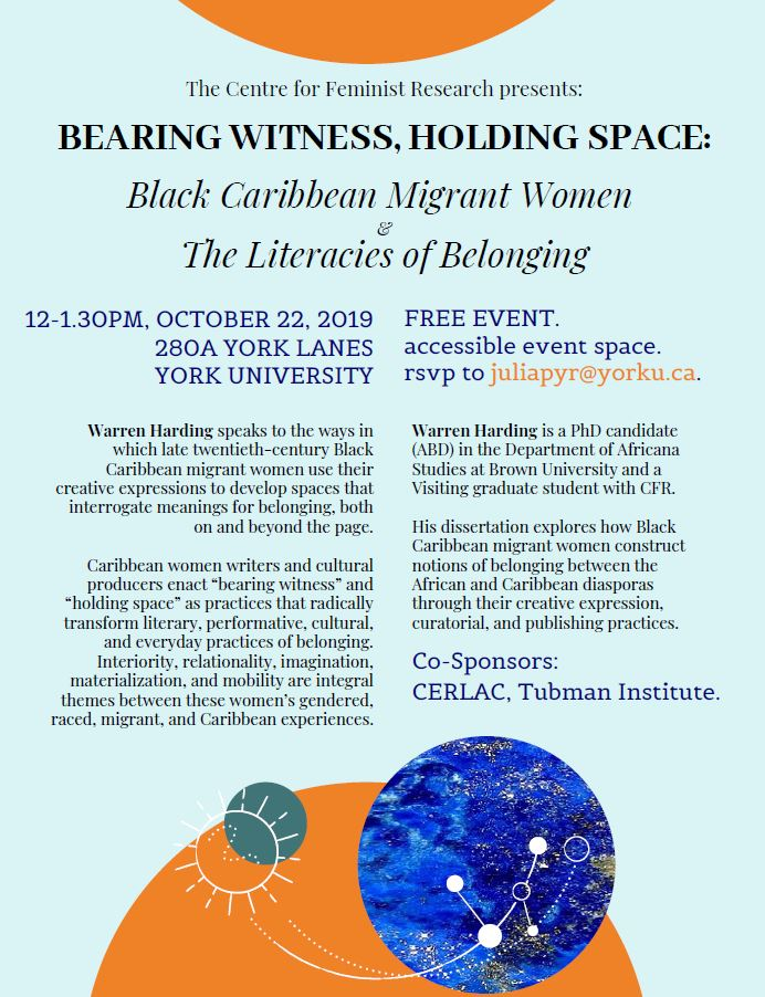 Bearing Witness, Holding Space: Black Caribbean Migrant Women and The Literacies of Belonging @ York Lanes 280A