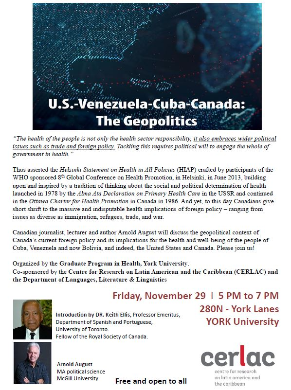 U.S.-Venezuela-Cuba-Canada: The Geopolitics. Talk by Arnold August. @ York Lanes 280N