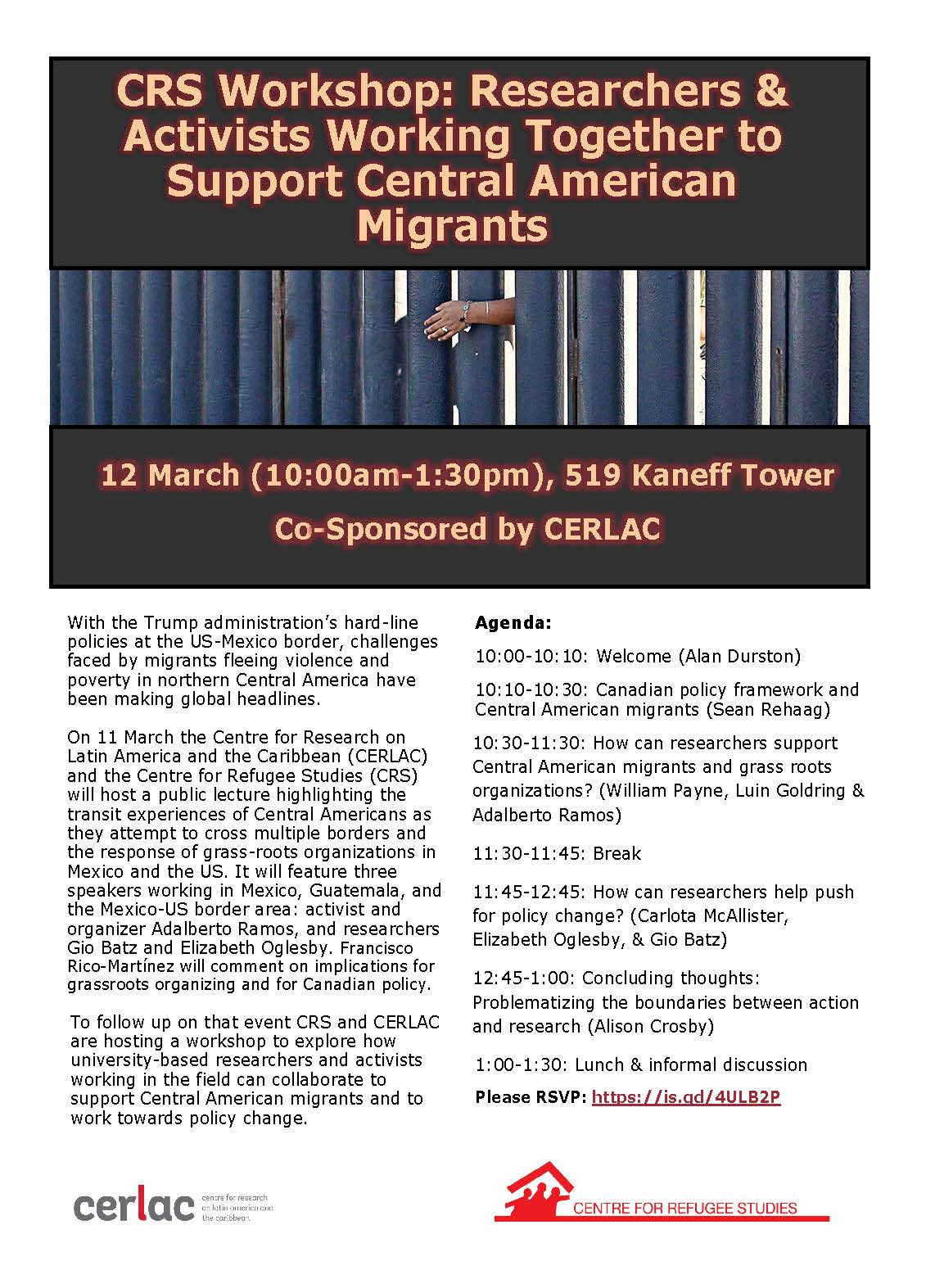 Workshop: Researchers & Activists Working Together to Support Central American Migrants. Organized by the Centre for Refugee Studies @ Kaneff Tower 519